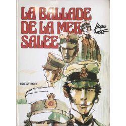 Hugo Pratt, Corto Maltese, E.O. (sans rabat!) La ballade de la mer salée 1975