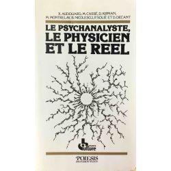 Le psychanalyste, le physicien et le réel.