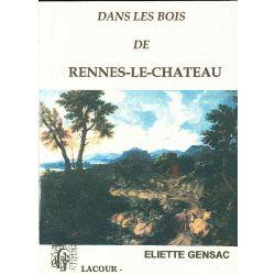 Rennes le chateau dans les bois Eliette Gensac