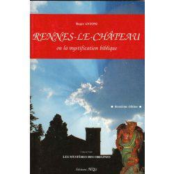 Rennes le Chateau ou la mystification biblique