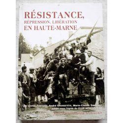 Resistance, Repression, Liberation en Haute-Marne