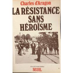 La résistance sans héroisme