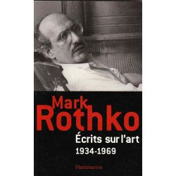 Ecrits sur l'art 1934-1969 Mark Rothko