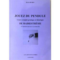 Rubin, Jouez du Pendule.