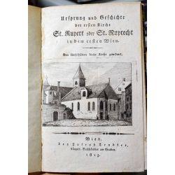 1813 GROPPENBERGER VON BERGENSTAMM, ALOIS, Wien, St. Rupert oder Ruprecht.3 livres en un , 3 bucher,  LA19.