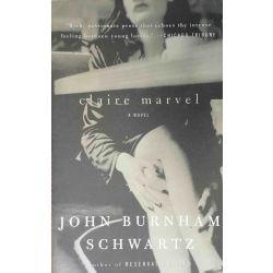 J. B. Schwartz, Claire Marvel, a novel.