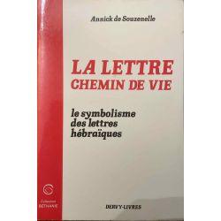 Souzenelle, La Lettre Chemin de Vie.