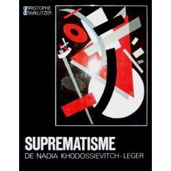 Suprematisme de Nadia Khodossievitch-Léger.