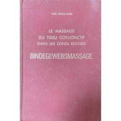 Teirich-Leube, Massage du Tissu conjonctif dans les zones réflexes.