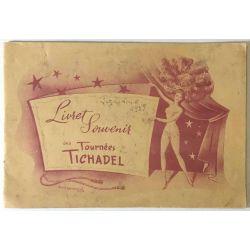 Livret Souvenir des Tournées Tichadel.
