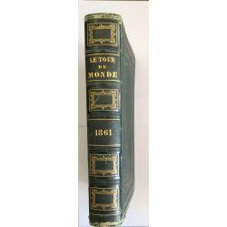 Tour du Monde, Journal des Voyages, 1861, Premier et Second Semestre, Collectif, LA19