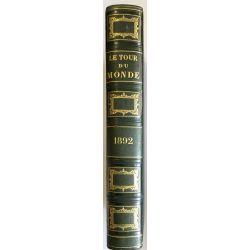 Tour du Monde, Journal des Voyages, 1892, Premier et Second Semestre, Collectif, LA19