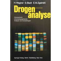 Drogenanalyse. Duennschichtchromatographische Analyse von Arzneidrogen.